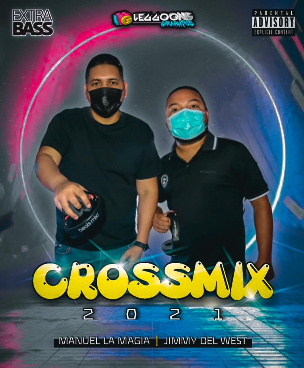 CROSS MIX 2021 BY @MANUELLAMAGIA X @DJJIMMYDELWEST.mp3